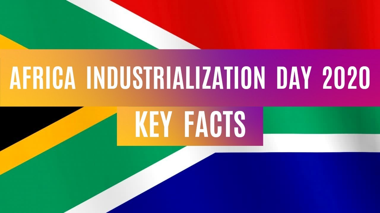 Download Africa Industrialization Day 2020 Theme | Africa Industrialization Day Date | Important Facts | 4K