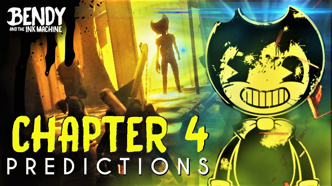 BATIM Chapter 4 - Predictions & Theories (Bendy & the Ink ...