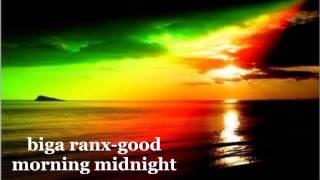 Download Biga Ranx - Good Morning Midnight