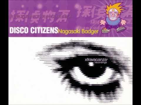 Disco Citizens - Nagasaki Badger (Vocal R&D radio edit) [HD]
