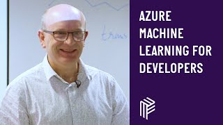 Azure Machine Learning for Developers - Dot Net Sheff - November 2018 thumbnail