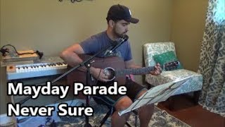 Mayday Parade - Never Sure (cover)