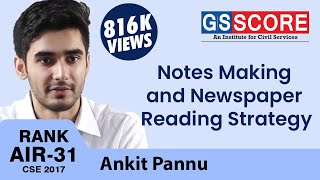 Ankit Pannu, IAS Rank 31 CSE 2017, Notes Making and Newspaper Reading Strategy