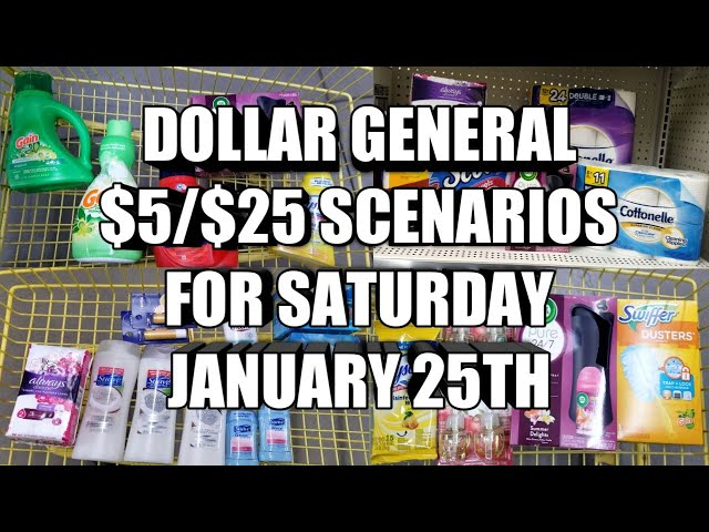 DOLLAR GENERAL $5/$25 SCENARIOS FOR SATURDAY JANUARY 25TH