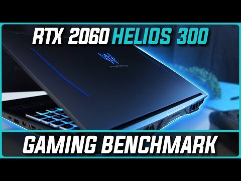 RTX 2060 Acer Predator Helios 300 - Gaming Benchmark