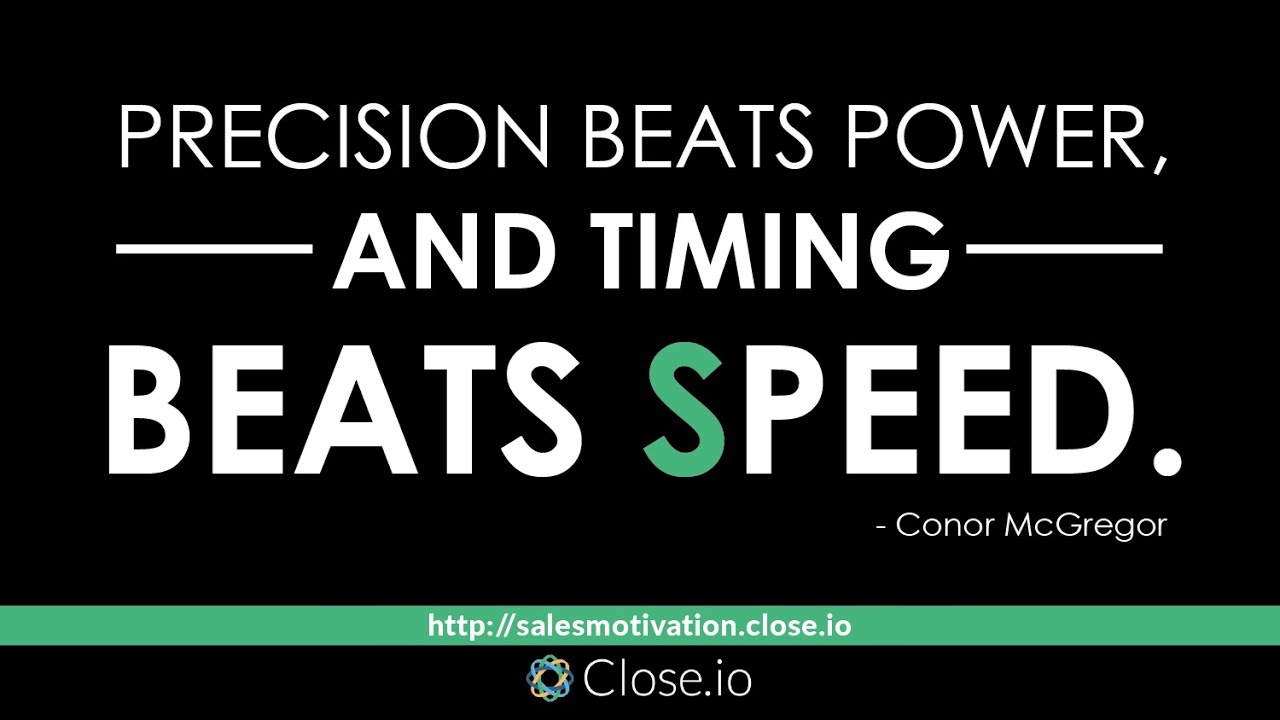 Quotes On Power Sales Motivation Quote Precision Beats Power And Timing Beats