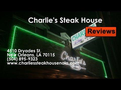 Charlie's Steak House - REVIEWS - New Orleans, LA Steakhouse Reviews
