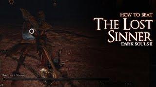 How to Beat the Lost Sinner Boss - Dark Souls 2
