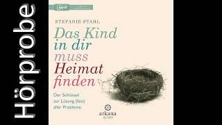 Das Kind In Dir Muss Heimat Finden Von Stefanie Stahl Bei Lovelybooks Sachbuch