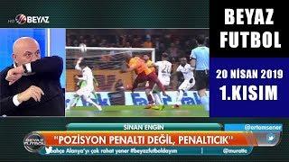 (..) Beyaz Futbol 20 Nisan 2019 Kısım 1/4 - Beyaz TV