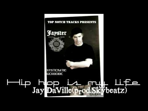 Hip hop is my life -jay DaVille(prod.Skybeatz)