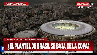 ¿El plantel de Brasil se baja de la Copa América?