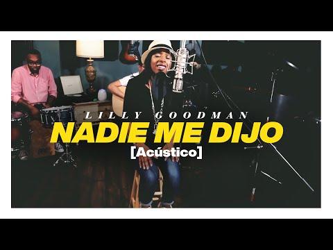 Lilly Goodman - Nadie Me Dijo