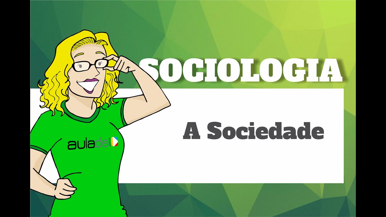 Download Sociologia - A Sociedade