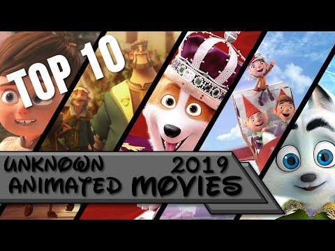 Top 10   Unknown Animated Movies Of 2019