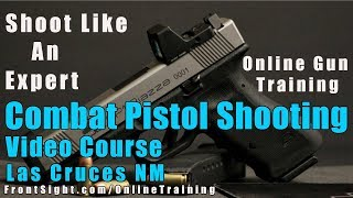 Combat Pistol Shooting Online Training-Combat Pistol Shooting …