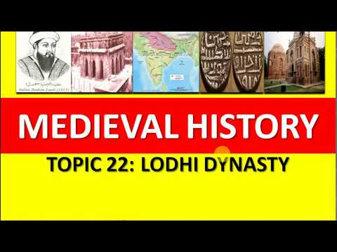 TOPIC - 22 Lodhi Dynasty | Medieval Indian History for UPSC /State PSC/ PPSC