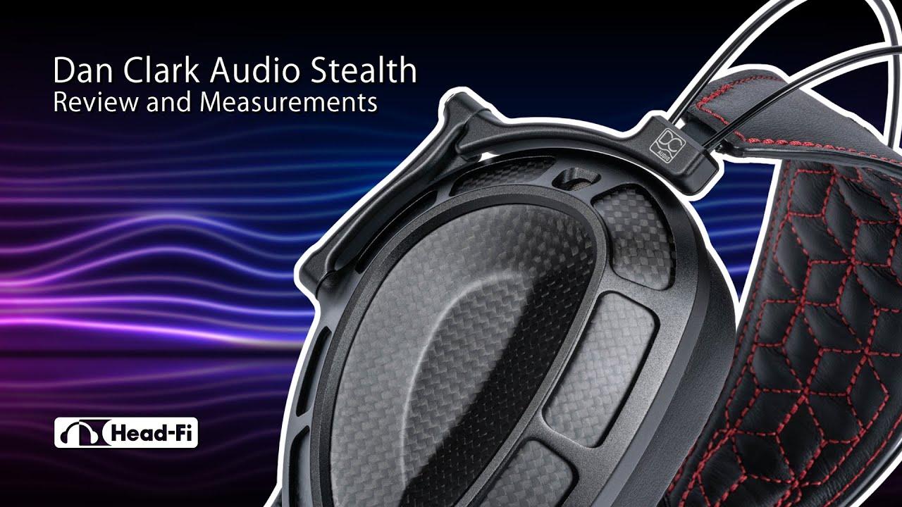 Dan Clark Audio Stealth Review, Interview, Measurements