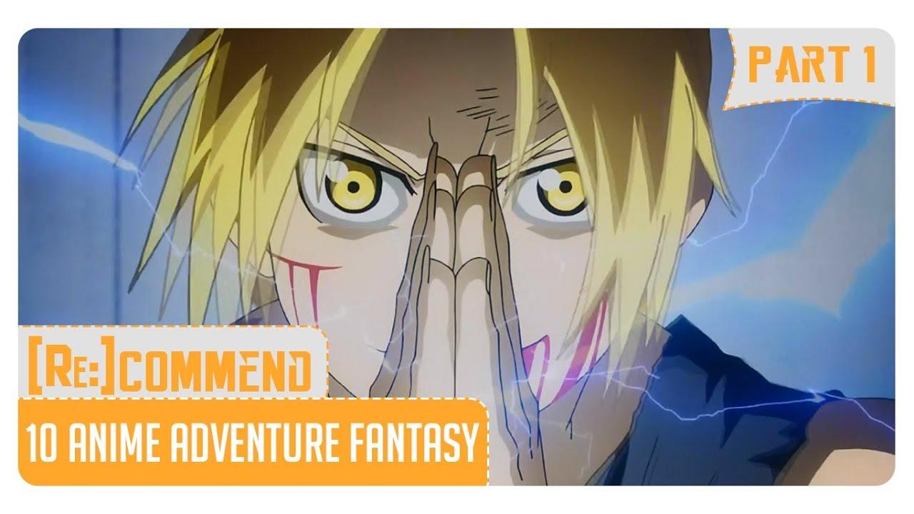 Rekomendasi 10 Anime Adventure Fantasy Terbaik Part 1
