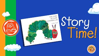 Story Time: The Very Hungry Caterpillar