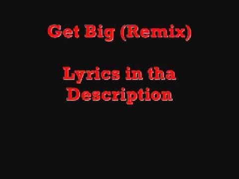 Get Big (Remix) Lyrics