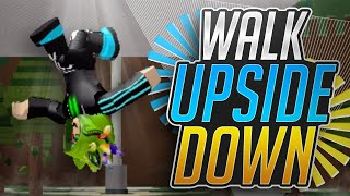 HOW TO WALK UPSIDE DOWN AND ON WALLS!!!!! - Build a Boat For Treasure ROBLOX