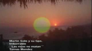 LAS REJAS NO MATAN - MARTIN SOLIS