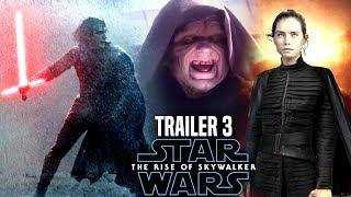 The Rise Of Skywalker Trailer 3 Insane News Revealed Star Wars Episode 9