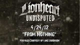 Watch Lionheart From Nothing video