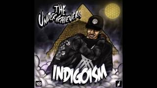 The Underachievers - Root Of All Evil (Indigoism)