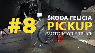 #8 Škoda Felicia Pickup 1.9D Rebuilding A Wrecked - chassis repair and brake improvements