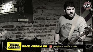 Face Cream - Bordes - En Vivo HD: #MusicGarage Thumbnail