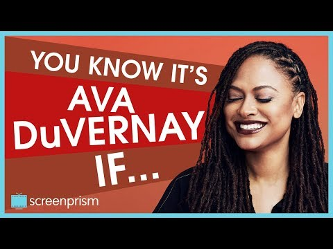 You Know It's Ava DuVernay IF...