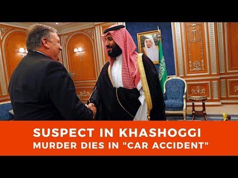 Saudis transfer $100M to US Gov, as suspect in Khashoggi murder dies in \