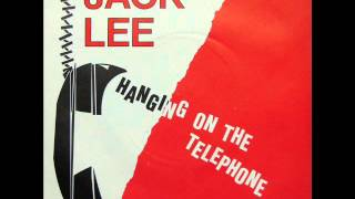 Jack Lee - Hanging On The Telephone (1982 single)