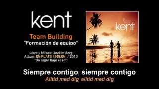 """KENT — """"Team Building"""" (Subtítulos Español - Sueco)"""