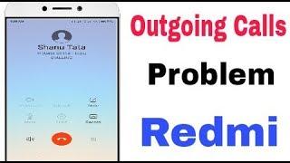 How To Fix Redmi Phone Outgoing Calls Problem Solve