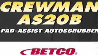 Betco Crewman AS20B Autoscrubber Demo