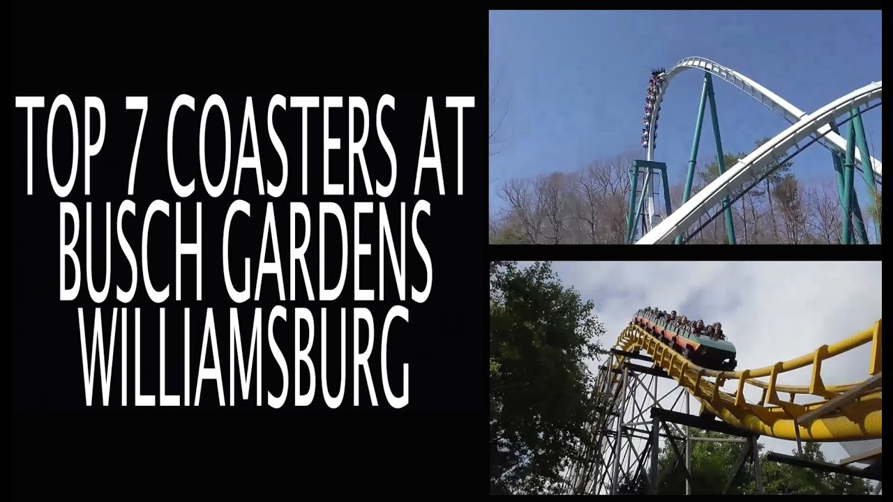 Top 7 roller coasters at busch gardens williamsburg youtube - Busch gardens williamsburg rides ...