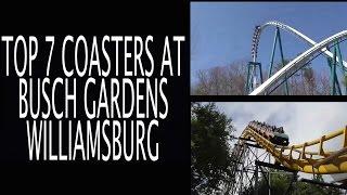 Top 7 Roller Coasters at Busch Gardens Williamsburg