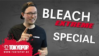SPECIAL | Bleach EXTREME