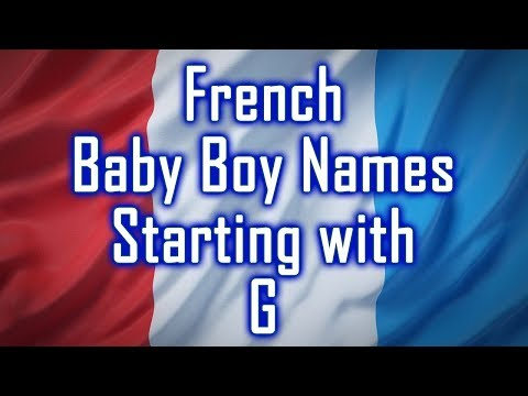 Letter G - French Baby Boy Names With Meanings