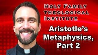 """""""Aristotle's Metaphysics, Part 2"""" – Ancient Philosophy, Video 24"""