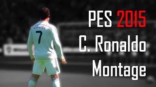 PES 2015 - C. Ronaldo Montage [HD]