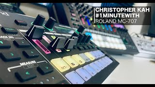 1 Minute with... Roland MC-707 by Christopher Kah