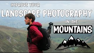 4 SIMPLE photography tips for shooting in the MOUNTAINS