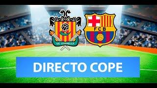 (SOLO AUDIO) Directo del Cornellá 0-2 Barcelona en Tiempo de Juego COPE