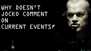 Why Doesn't Jocko Comment on Current Events and Politics? - Jocko Willink