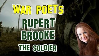 English Literature | War Poets (part I): Rupert Brooke - The Soldier