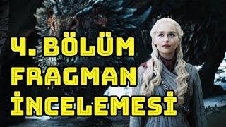 Game of Thrones 8. Sezon 4. Bölüm Fragmanı İncelemesi